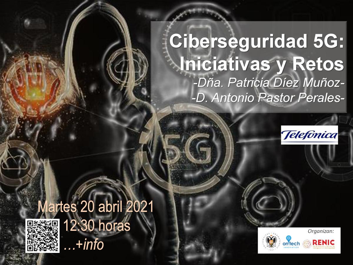 Conferencia sobre Ciberseguridad 5G: Iniciativas y Retos