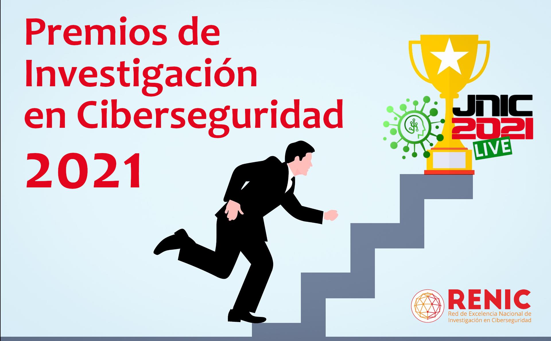 Convocados los Premios de Investigación en Ciberseguridad 2021